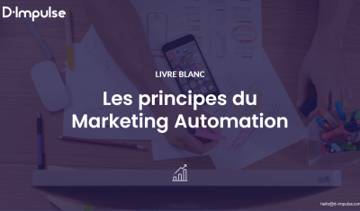 Les principes du Marketing  Automation